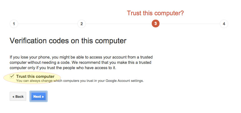 This will disable two step from this computer.